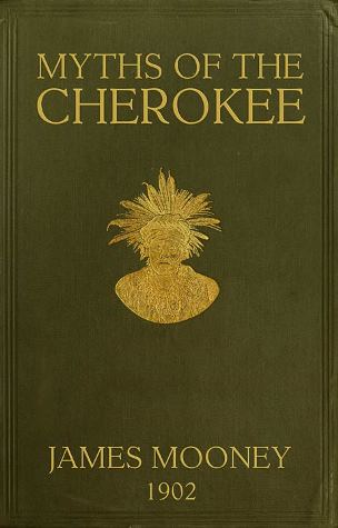 Myths of the Cherokee 1