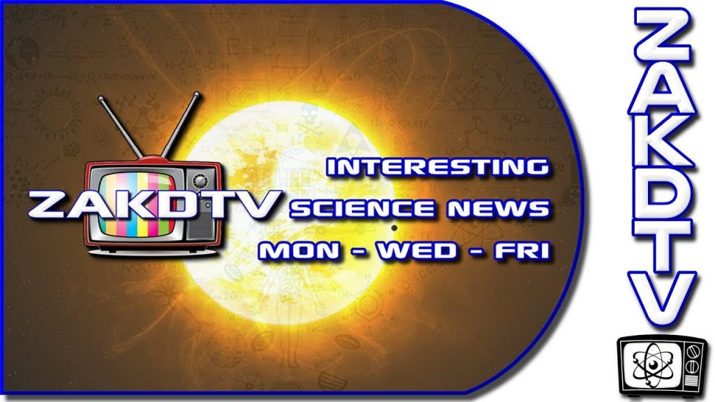 ZakDTV the place for INTERESTING science news INTRO VIDEO! 1