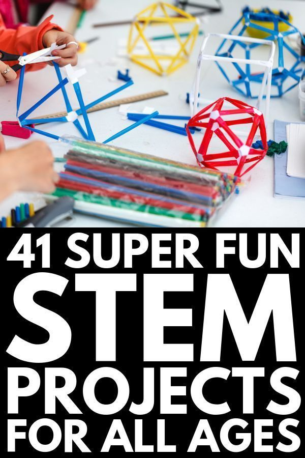41 STEM Projects for Kids of All Ages | Science, Technology, Engineering, and Ma... 1