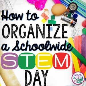 It's much easier than you think! How to Organize a Schoolwide STEM Day for e... 7