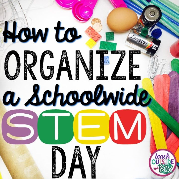 It's much easier than you think! How to Organize a Schoolwide STEM Day for e... 1