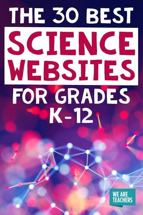 30 Best Science Websites for Kids (Chosen by Teachers) 1