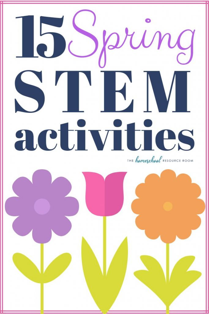 15 Spring STEM activities to encourage hands-on learning in science, technology,... 1