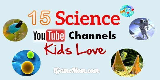 15 fun science YouTube channels for kids, explaining science phenomenon, answeri... 1