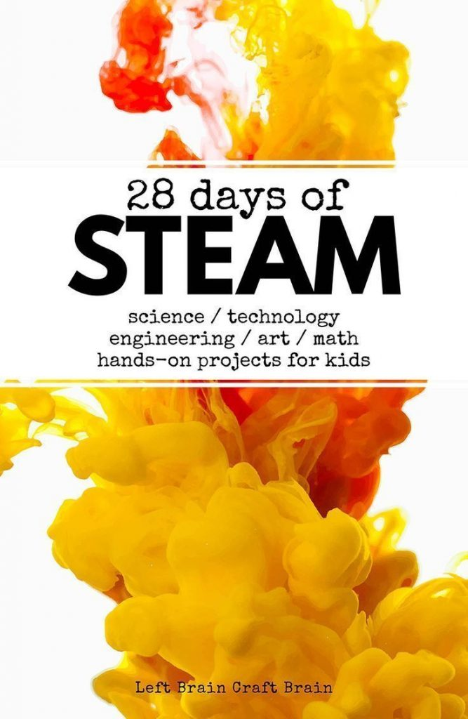 60+ STEAM projects for kids! Science, technology, engineering, art and math acti... 1