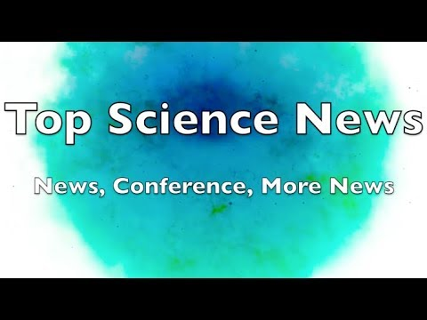 Top Science News | News, Conference, More News 8