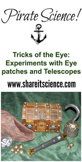 Share it! Science News: Pirate Science: Tricks of the Eye. Science experiments w... 1