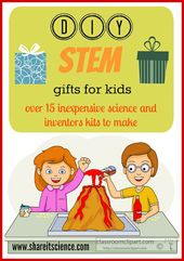 Share it! Science News : DIY STEM Gifts For Kids. Inventors boxes, science kits,... 1