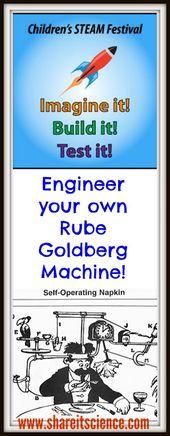 Children's STEAM Festival: Rube Goldberg Machines- An Engineering Challenge.... 19
