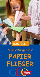 Papierflieger basteln 1