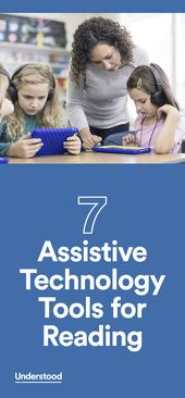Assistive technology (AT) can be a powerful way to help children with reading is... 1