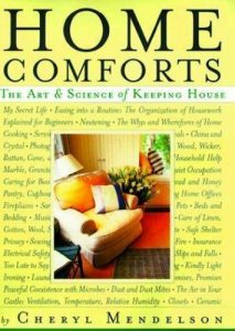 Home Comforts : The Art and Science of Keeping House by Cheryl Mendelson (1999, 3