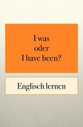 Englisch Grammatik: Zeitformen 1