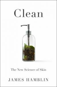 Clean: The New Science of Skin by James Hamblin (Hardcover) 5