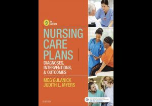 Nursing Care Plans: Diagnoses, Interventions, & Outcomes 9th Ed 2