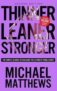 Thinner Leaner Stronger: The Simple Science by  Michael Matthews - Paperback 6