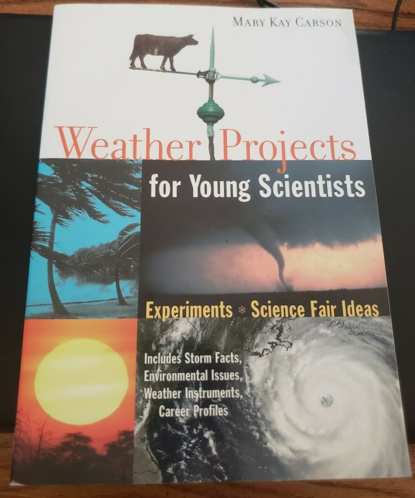 Weather Projects: Experiments and Science Fair Ideas by Mary Kay Carson 1