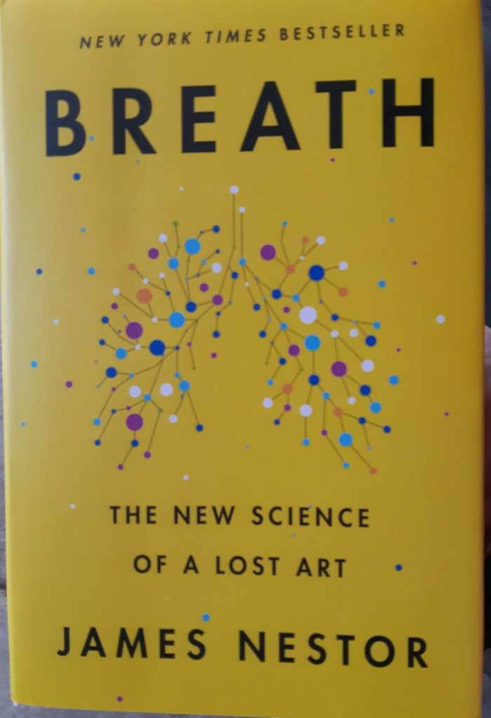 Breath : The New Science of a Lost Art, Hardcover by Nestor, James Brand new BOX 1