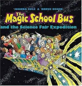 The Magic School Bus and the Science Fair Expedition - Hardcover - GOOD 9