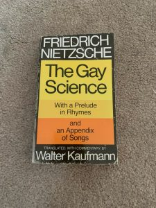 The Gay Science : With a Prelude in Rhymes and an Appendix of Songs by Friedrich 6