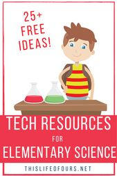 25+ FREE Tech Resources for Elementary Science 2