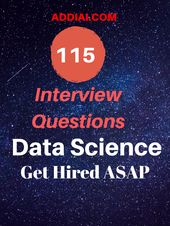 115 Top Data Science Interview Questions- ADDI AI 2050 6