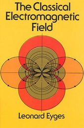 The Classical Electromagnetic Field 1