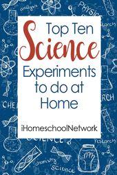 Top Ten Science Experiments to do at Home • iHomeschool Network 1