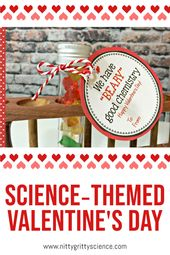Science-themed valentine's day | Nitty Gritty Science 6