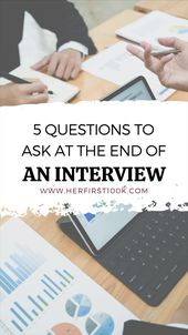 5 MUST-ASK END-OF-INTERVIEW QUESTIONS 1