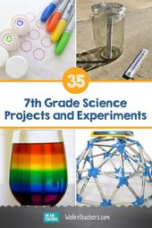 25 of the Best 7th Grade Science Projects and Experiments 4